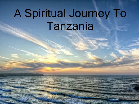 A Spiritual Journey To Tanzania_5