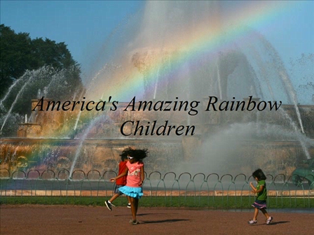 America's Amazing Rainbow Children_1