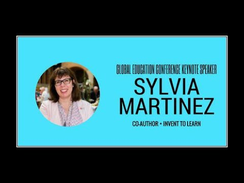Sylvia Martinez - 2017 Global Education Conference Keynote