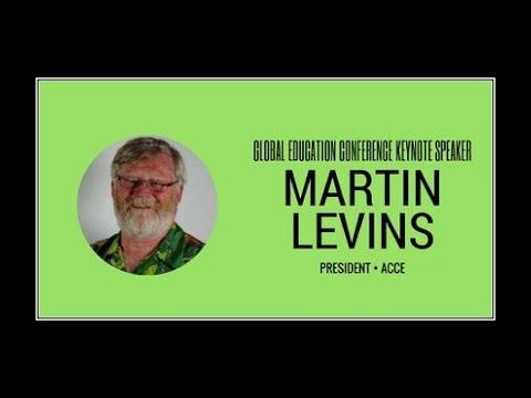 Martin Levins - 2017 Global Education Conference Keynote