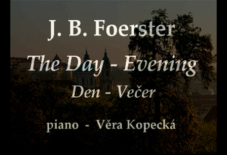 J. B. Foerster - The Day op.153 no.3