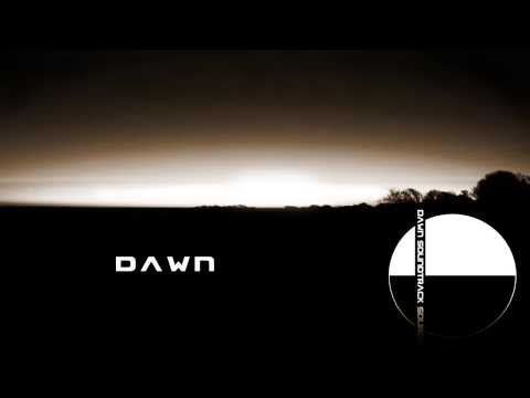 Dawn - Dawn Soundtrack Source
