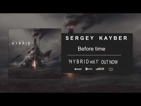 Sergey Kayber - Before time