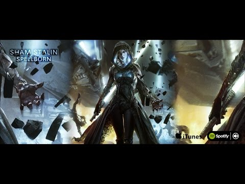 Sham Stalin - Spellborn [ Epic Dramatic Music ] #EpicMusicFamily
