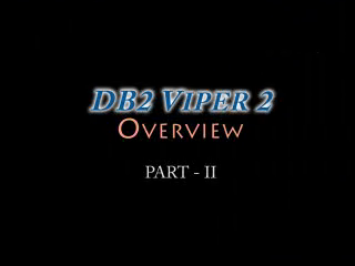 Viper 2 Overview - Part II
