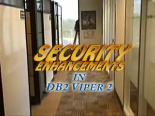 Security Enhancements in DB2 Viper 2 - Part I