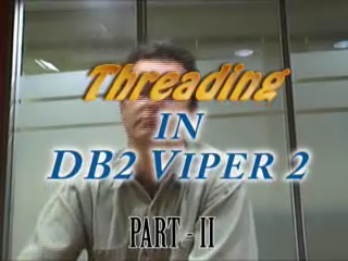 Threading in Viper 2 - Part II