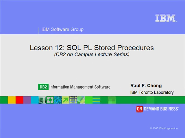 Lesson 12: SQL PL Stored Procedures