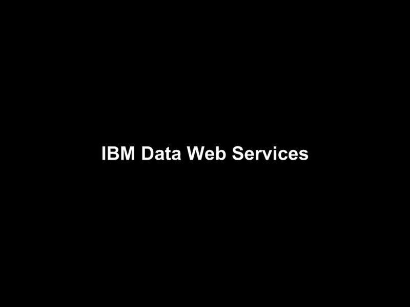 IBM Data Web Services