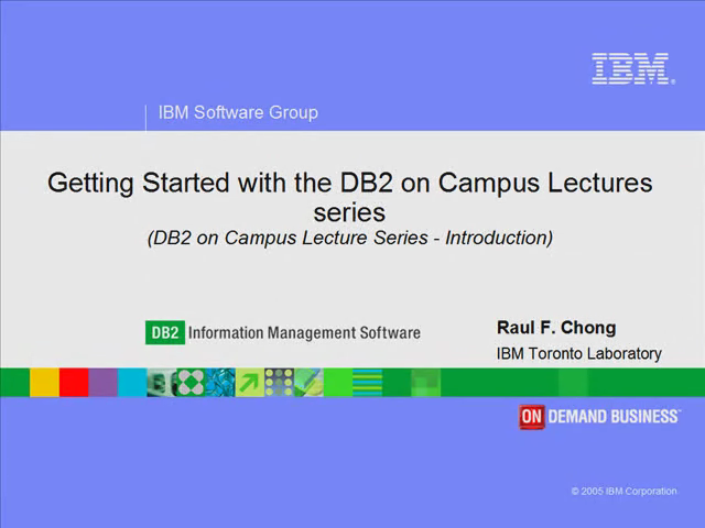 Getting Started with the DB2 on Campus Lecture Series