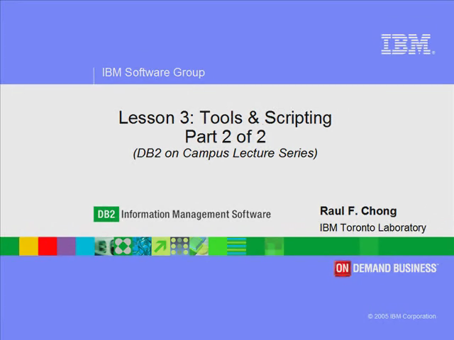 Lesson 3: Part 2 of 2 Tools & Scripting