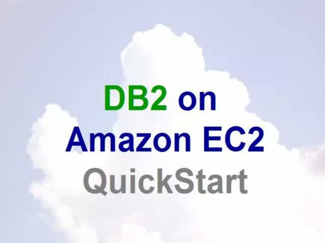 DB2 on Amazon EC2 Quickstart