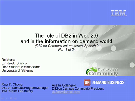 Speech 2a -Il ruolo di DB2 nel Web 2.0 e nel Information On Demand