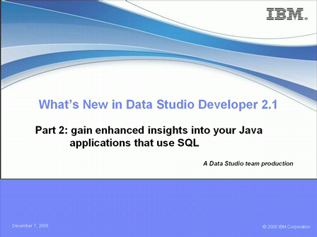 What's New in Data Studio Developer 2.1 Series – Part 2