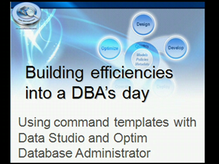 Using command templates in Data Studio and Optim Database Administrator