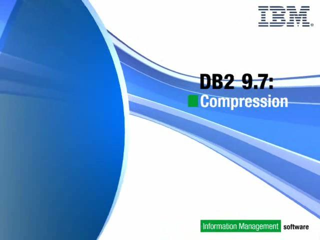 DB2 9.7 Compression