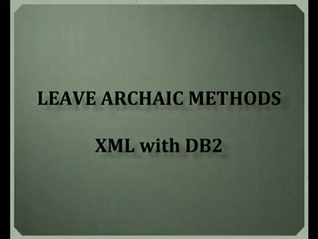 Leave archaic methods - XML with DB2