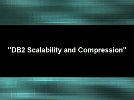 DB2's Scalability and Compression
