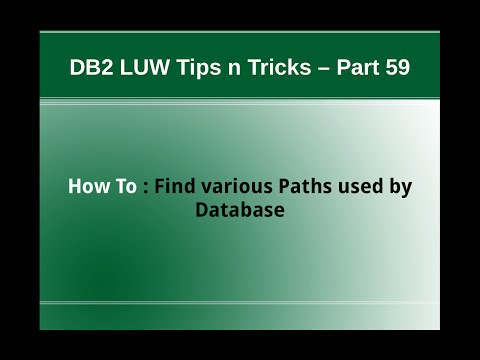 DB2 Tips n Tricks Part 59 - How To Find various Paths used by Database