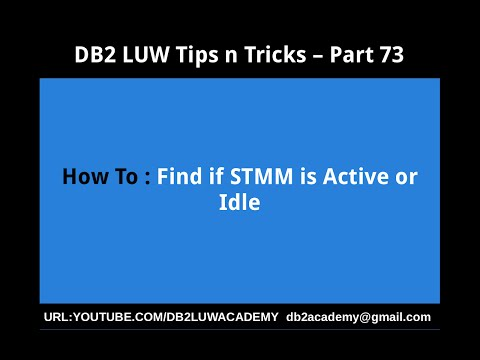 DB2 Tips n Tricks Part 73  - How to Find if STMM is Active or Idle
