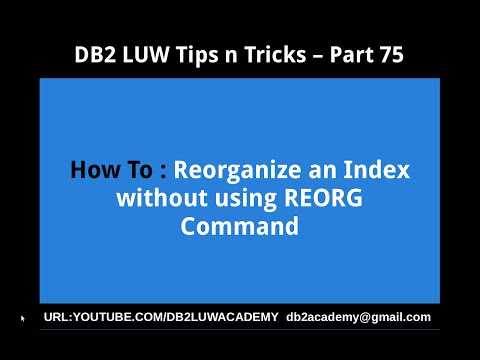 DB2 Tips n Tricks Part 75  - How To Reorganize Index without using REORG Command