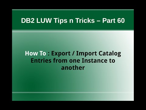 DB2 Tips n Tricks Part 60 - How To Export Import Catalog Entries from one Instance to Another