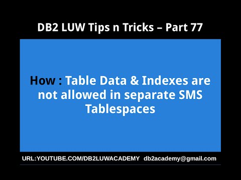 DB2 Tips n Tricks Part 77 - How Table Data and Indexes are not allowed in separate SMS Tablespaces