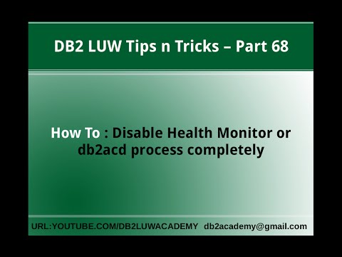 DB2 Tips n Tricks Part 68 - How To Disable Health Monitor or db2acd process completely