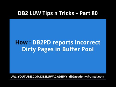 DB2 Tips n Tricks Part 80 - How DB2PD reports incorrect dirty pages in buffer pool