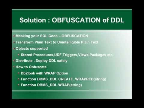 DB2 Tips n Tricks Part 11 - Concealing Business logic in Database - OBFUSCATION of DDLs