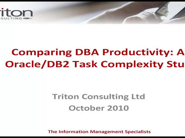 Comparing DBA Productivity: An Oracle/DB2 Task Complexity Study