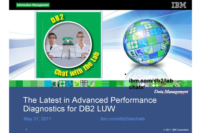 The Latest in Advanced Performance Diagnostics for DB2 LUW