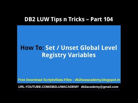 DB2 Tips n Tricks Part 104 - How To Set Unset Global Level Registry Variables