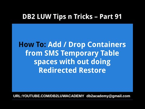 DDB2 Tips n Tricks Part 91 - How To Add or Drop Containers from SMS Temporary TablespacesB2 TnT 91