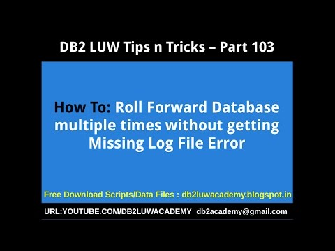 DB2 Tips n Tricks Part 103 - How To Rollforward multiple times w/o missing log file Error