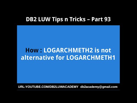 DB2 Tips n Tricks Part 93 - How LOGARCHMETH2 is not alternative for LOGARCHMETH1
