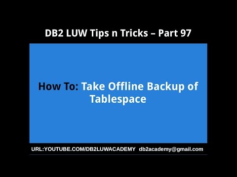 DB2 Tips n Tricks Part 97 - How To Take Offline Backup of Tablespace