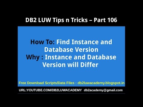 DB2 Tips n Tricks Part 106 - How To Find Instance and Database Version; Why are they Different?