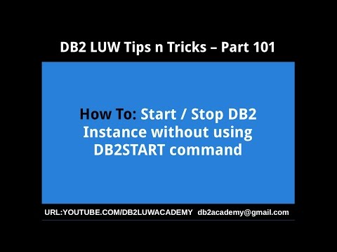 DB2 Tips n Tricks Part 101 - How To Start/Stop DB2 Instance without using DB2START