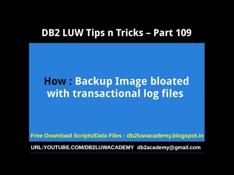 DB2 Tips n Tricks Part 109 - How Backup Image bloated with Transaction Log Files
