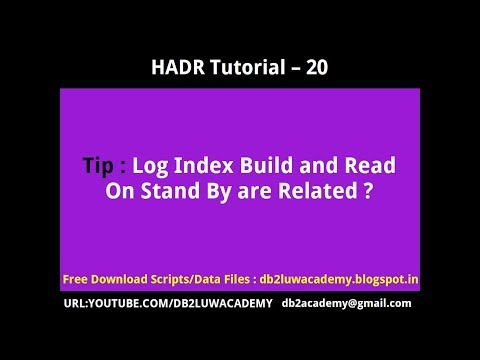 HADR Tutorial Part 20 - Log Index Build and Read On Standby are Related ?