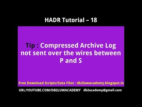 HADR Tutorial Part 18 - Compressed Archive Log Not Sent Between Primary and Standby