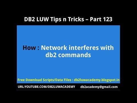 DB2 Tips n Tricks Part 123 - How Network interferes with db2 commands