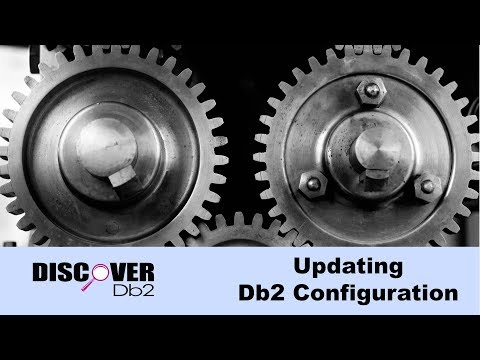 (Ep. 15) - Updating Db2 Configuration