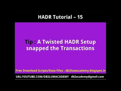 HADR Tutorial Part 15 - Twisted HADR Setup Snapped the Transactions