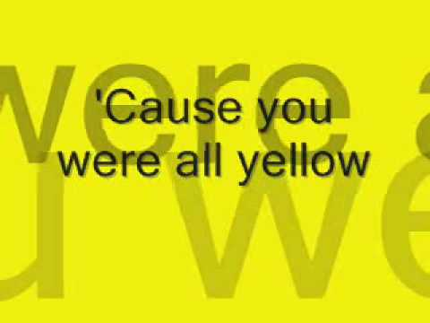 Coldplay - Yellow - w/ lyrics on screen