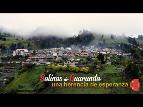Salinas de Guaranda, una herencia de esperanza.