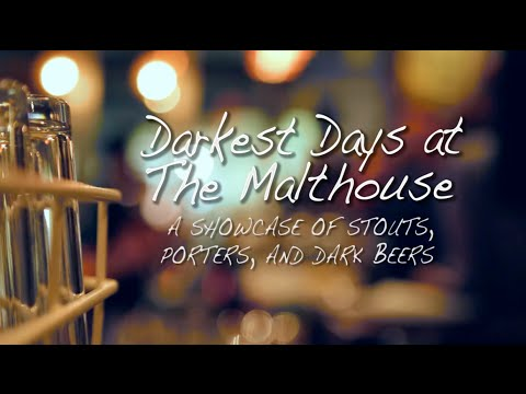 Darkest Days at The Malthouse