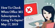 How To Check When Office 365 Subscription Is Going To Expire