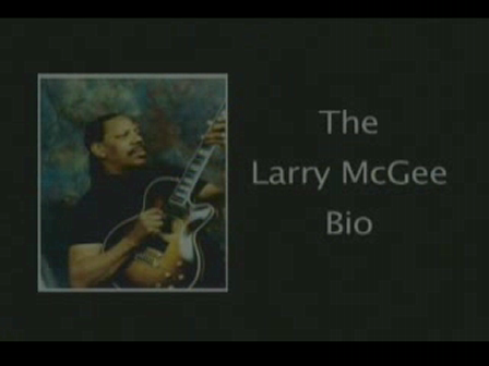 THE LARRY MCGEE BIO